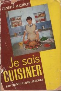 Je sais cuisiner de Ginette Mathiot © Blandine Vié