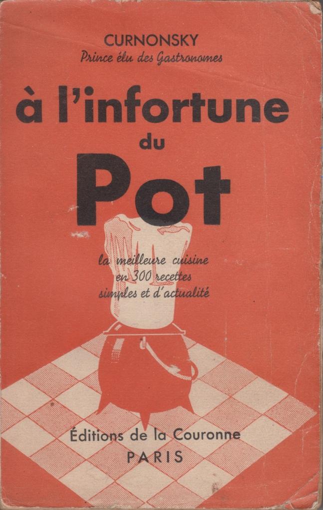À l'infortune du Pot