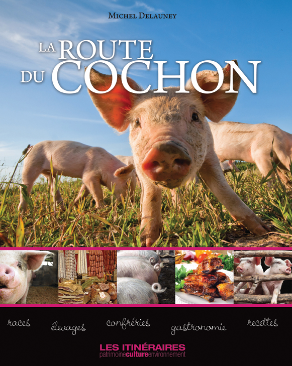 978-2-369370-00-0 - La route du cochon