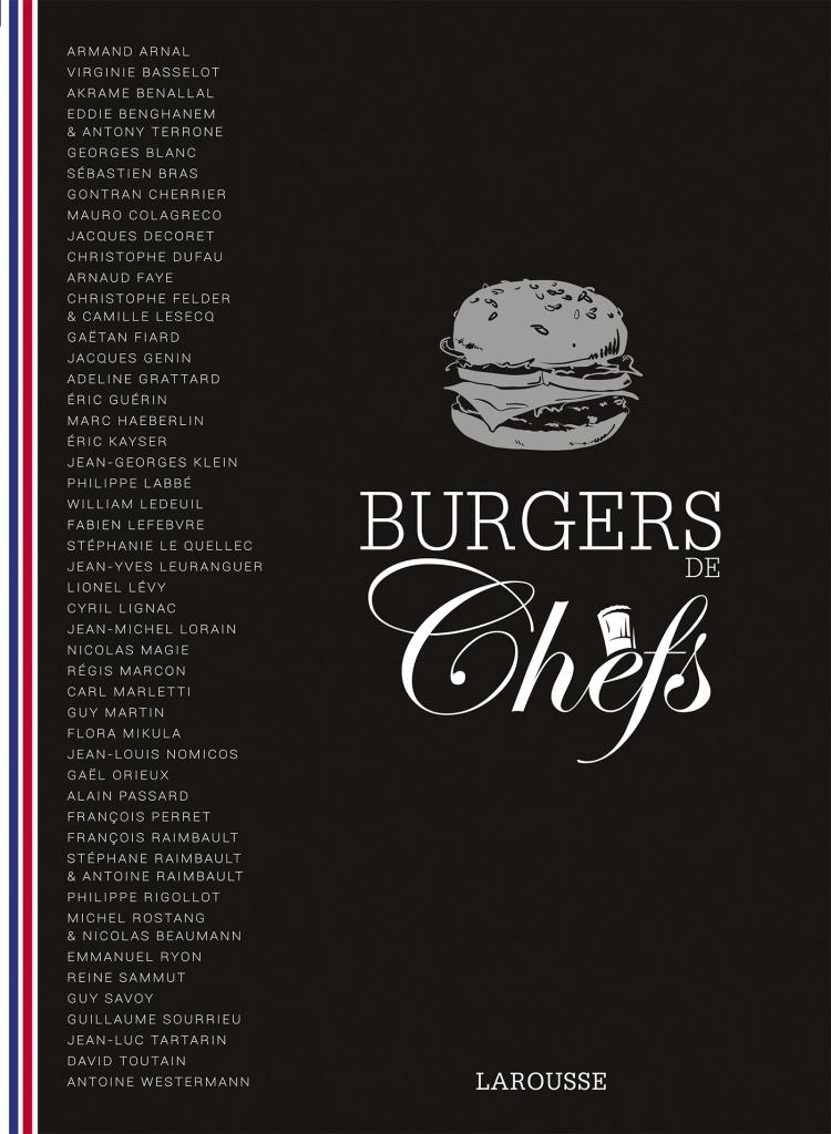 Burgers de chefs Larousse