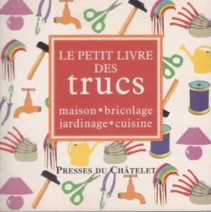 Le Petit Livre des Trucs par Blandine Vié