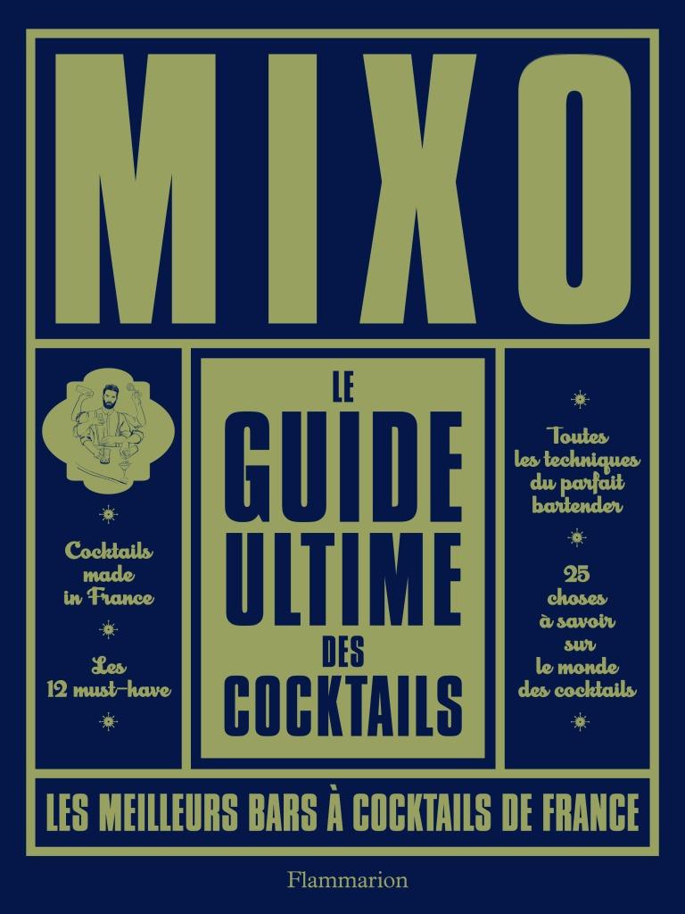 9782081395800_mixoleguideultimedescocktails_couv_hd